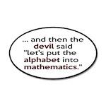 Mathematics Has The Alphabet 20x12 Oval Wall Decal