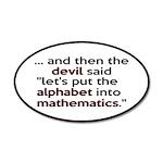 Mathematics Has The Alphabet 35x21 Oval Wall Decal