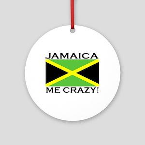 Jamaica Me Crazy! Ornament (Round)