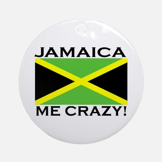 Jamaica Me Crazy! Ornament (Round)