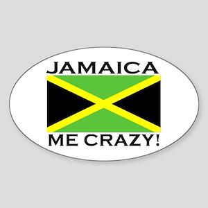 Jamaica Me Crazy! Oval Sticker