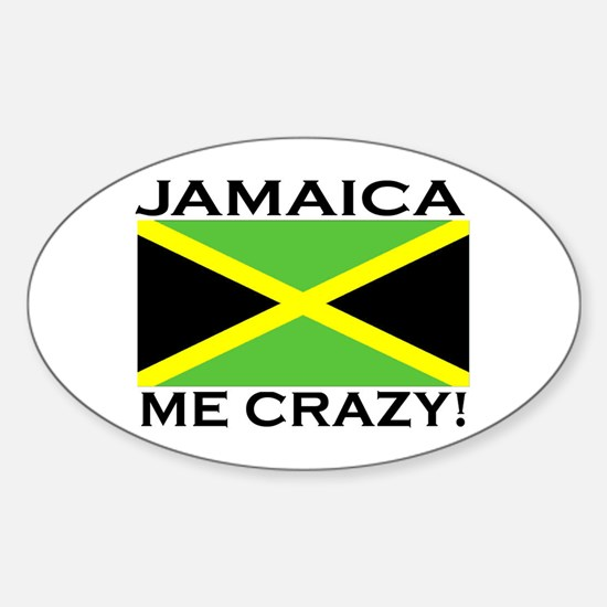 Jamaica Me Crazy! Oval Decal