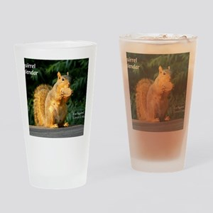 For Squirrel Lovers Everywhere Drinking Glass