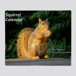 For Squirrel Lovers Everywhere Throw Blanket