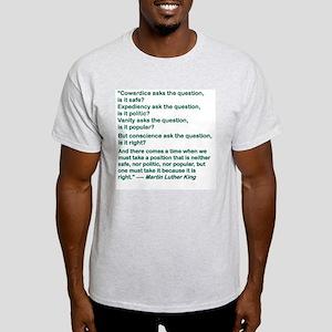 COWARDICE ASKS THE QUESTION IS IT SAFE T-Shirt