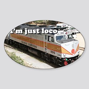 I'm just loco: railway, locomotive, Sticker (Oval)