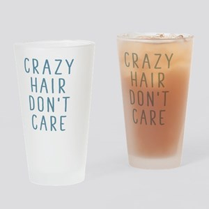 Crazy Hair Don't Care Drinking Glass