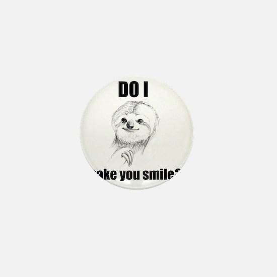 Sloths Like to Smile Mini Button