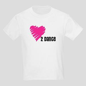 """""""Love 2 Dance"""" Kids Light T-Shirt"""