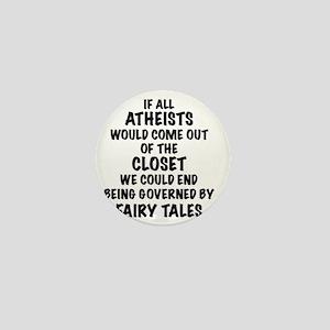 Atheist out of Closet, t shirt Mini Button