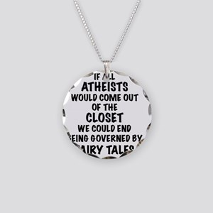 Atheist out of Closet, t shi Necklace Circle Charm
