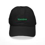 """""""b(eco)me green"""" Black Cap"""