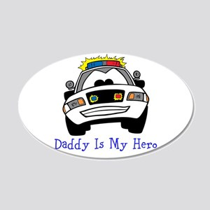 Daddy Is My Hero Wall Decal