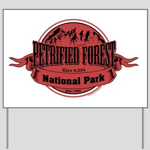 petrified forest 2 Yard Sign