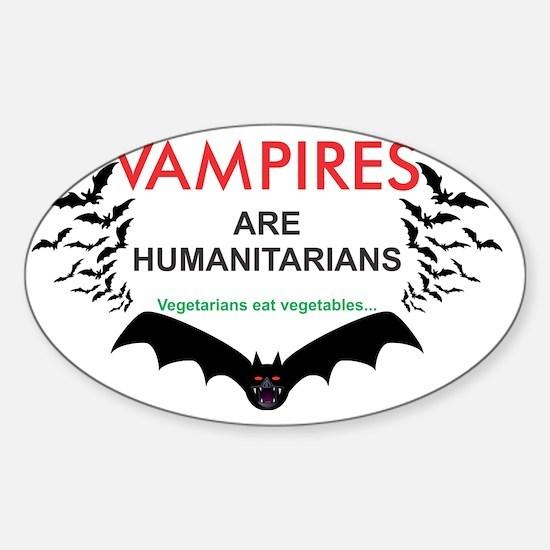 Vampires humanitarians Sticker (Oval)