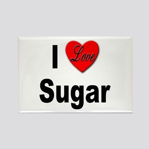 I Love Sugar Rectangle Magnet