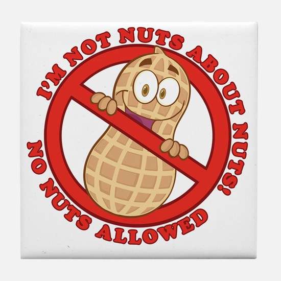 No Nuts Allowed Tile Coaster