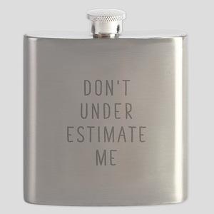 Don't Under Estimate Me Flask