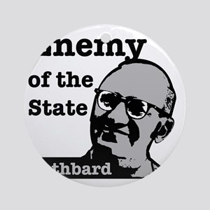 Enemy of the State - Rothbard Round Ornament