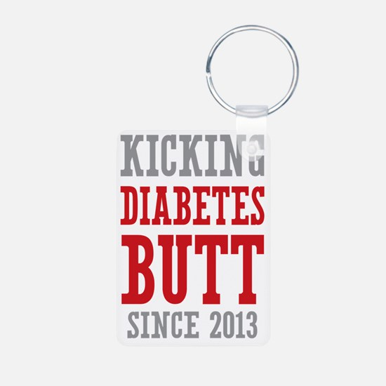 Diabetes Butt Since 2013 Keychains