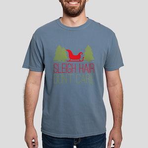 Sleigh Hair, Don't Care T-Shirt