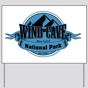 wind cave 5 Yard Sign
