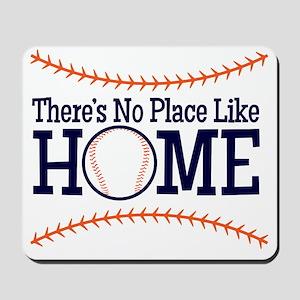 No Place Like Home Mousepad