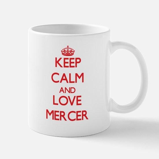 Keep calm and love Mercer Mugs