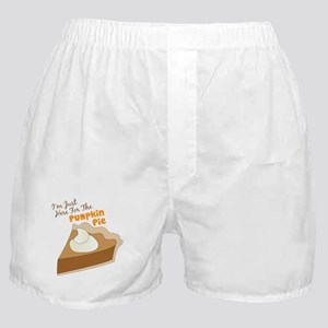 Im Just Here For The Pumpkin Pie Boxer Shorts