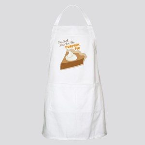 Im Just Here For The Pumpkin Pie Apron