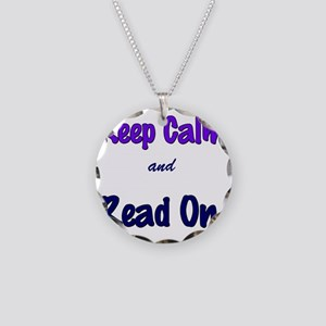 Keep Calm and Read On. Necklace Circle Charm