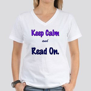 Keep Calm and Read On. Women's V-Neck T-Shirt