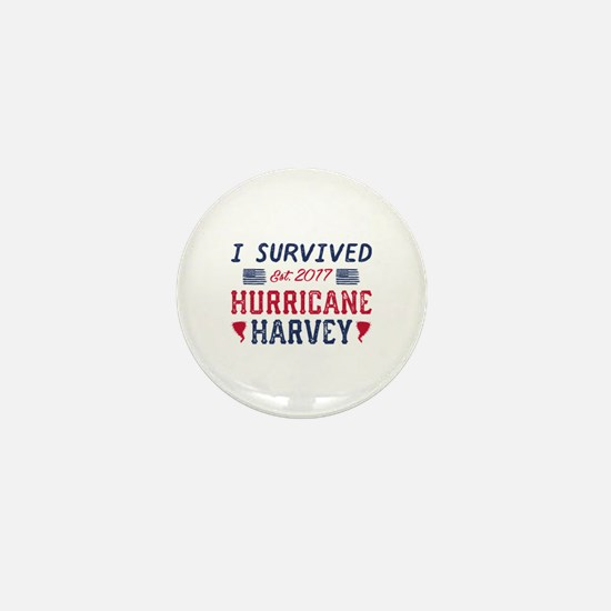 I Survived Hurricane Harvey Mini Button
