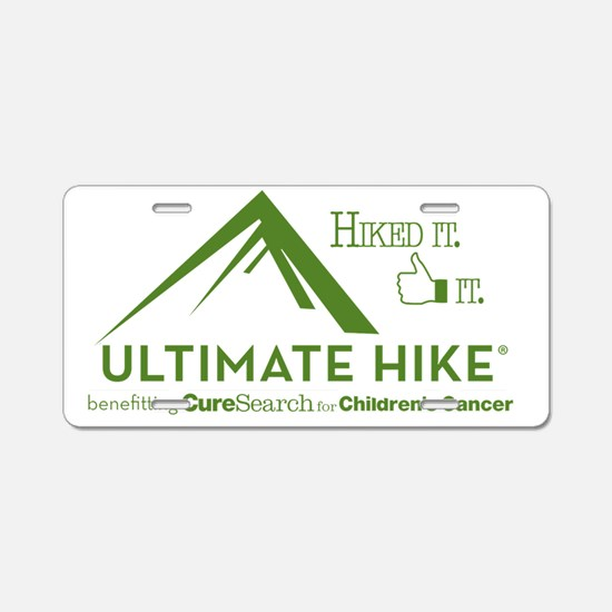 Hiked It. Liked It. Aluminum License Plate