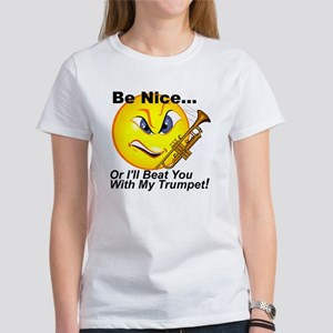 Be Nice Or I'll Beat You Wtih Women's T-Shirt