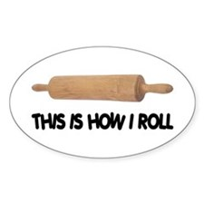 How I Roll Baking Oval Sticker