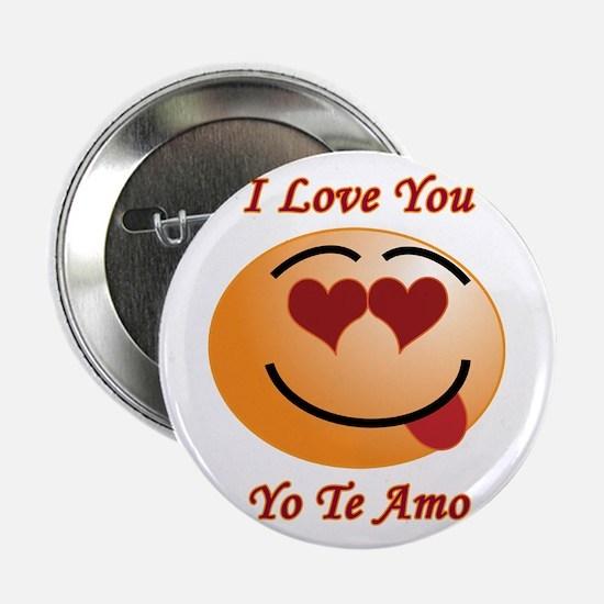 I Love You/Yo Te Amo Button