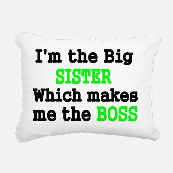 IM THE BIG SISTER WHICH  Rectangular Canvas Pillow