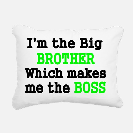 IM THE BIG BROTHER WHICH Rectangular Canvas Pillow