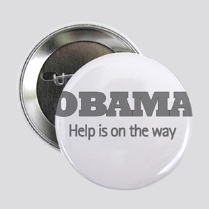 Obama help is on the way Button