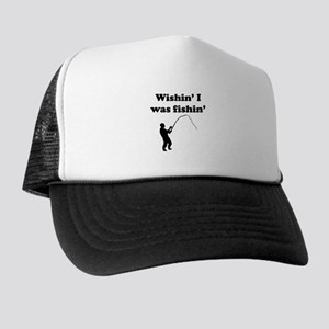 Wishin I Was Fishin Trucker Hat