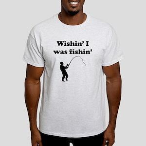 Wishin I Was Fishin T-Shirt