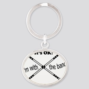 Its OK, Im with the band, Twirler Oval Keychain