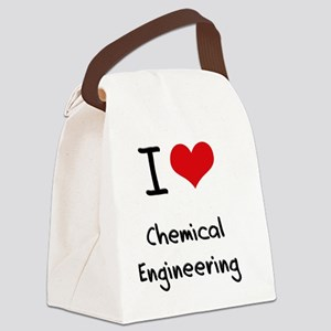 I Love CHEMICAL ENGINEERING Canvas Lunch Bag