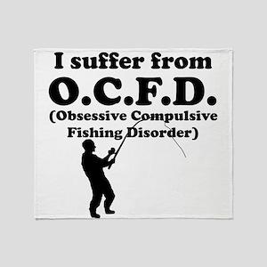 Obsessive Compulsive Fishing Disorder Throw Blanke
