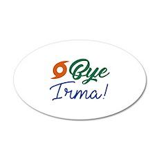 Bye Irma 22x14 Oval Wall Peel