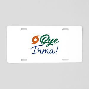 Bye Irma Aluminum License Plate