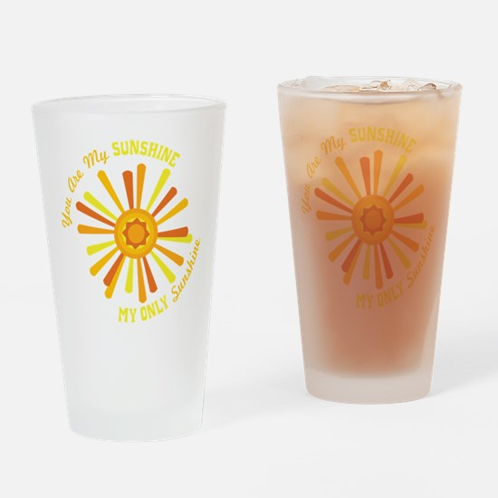 You Are My Sunshine Drinking Glass