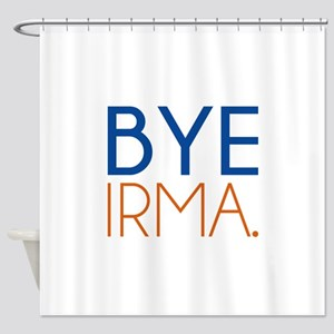 BYE IRMA. Shower Curtain