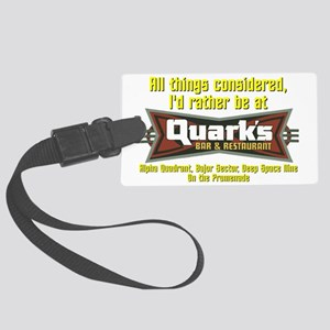 Id Rather Be At Quarks Large Luggage Tag